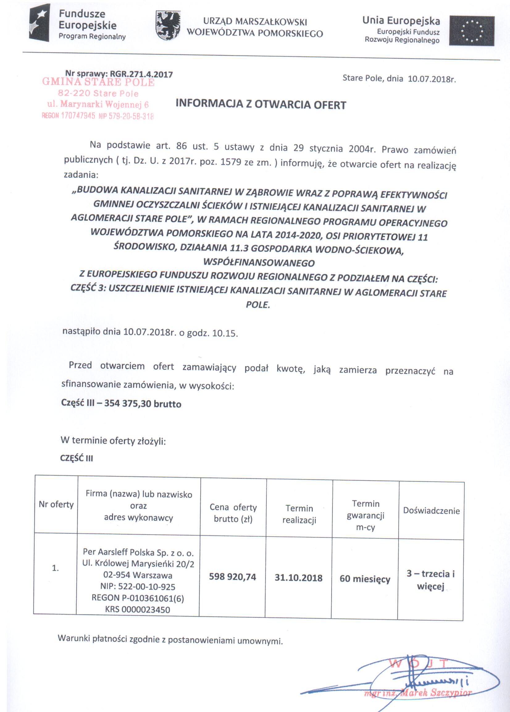 Informacja z dnia 10 lipca 2018 r. z otwarcia ofert